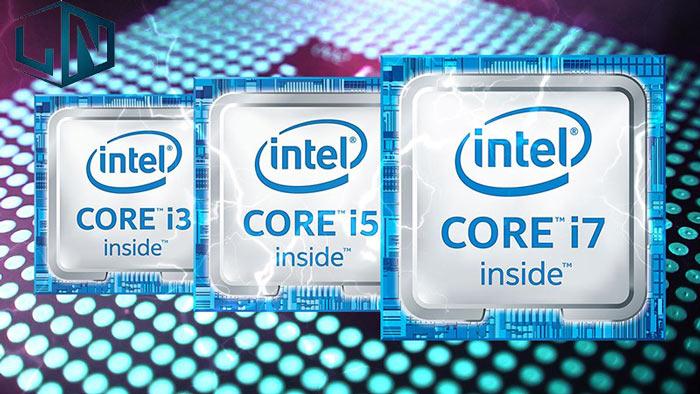 Nên chọn mua Laptop Core i3, Core i5 hay Core i7